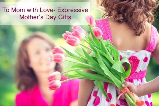 6 Exciting and Delightful Mother's Day Ideas for Mommy Dearest